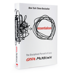 Bookcover - Essentialism: The Disciplined Pursuit of Less by Greg McKeown