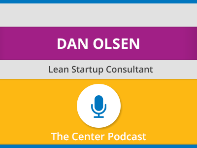 A Playbook for How to Achieve Product-Market Fit with Dan Olsen