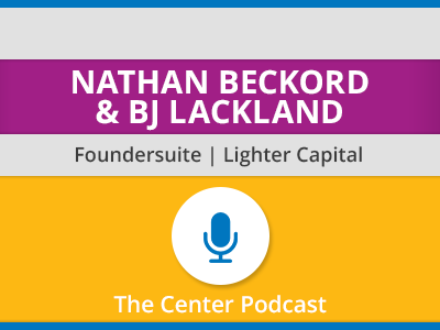 How to Get Funded with Nathan Beckord and BJ Lackland
