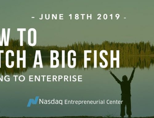 How to Catch a Big Fish: How Your Startup Can Effectively Sell to Enterprise