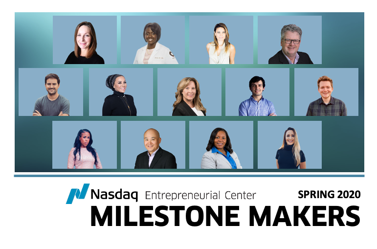 Meet the Entrepreneurs In Our Spring 2020 Milestone Makers Cohort