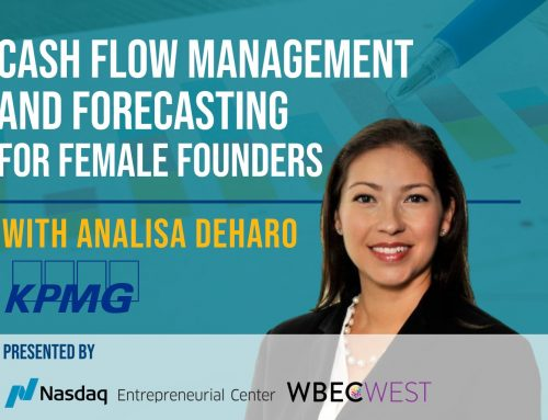 Cash Flow Management for Female Founders with Analisa DeHaro – Partner, Strategy KPMG