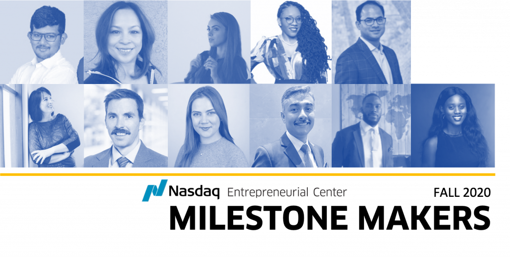 Meet the Entrepreneurs In Our Fall 2020 Milestone Makers Cohort