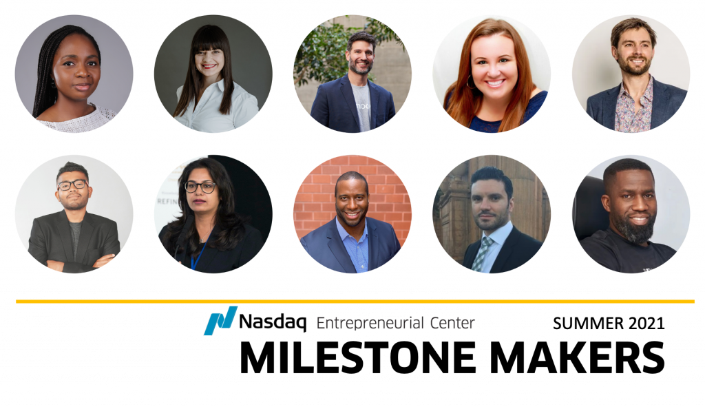 Meet the Entrepreneurs In Our Summer 2021 Milestone Makers Cohort